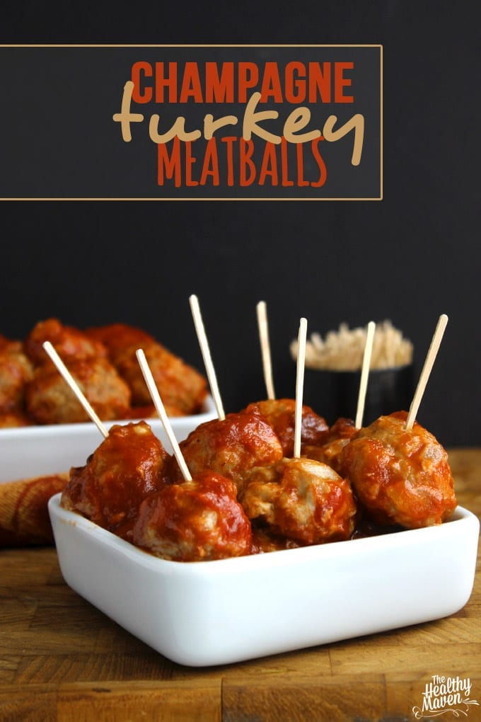 Champagne turkey meatballs the healthy maven champagne turkey meatballs forumfinder Gallery