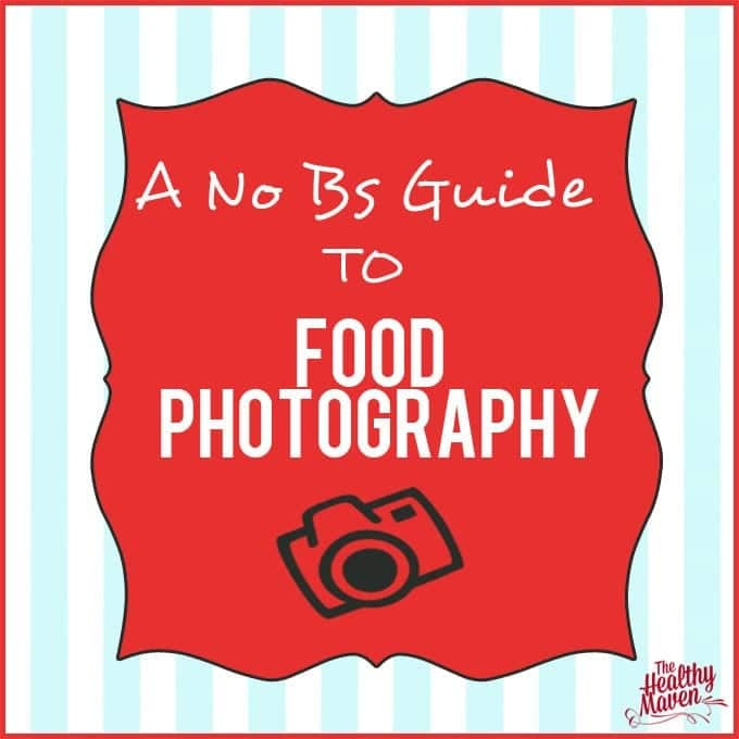 A No BS Guide to Food Photography