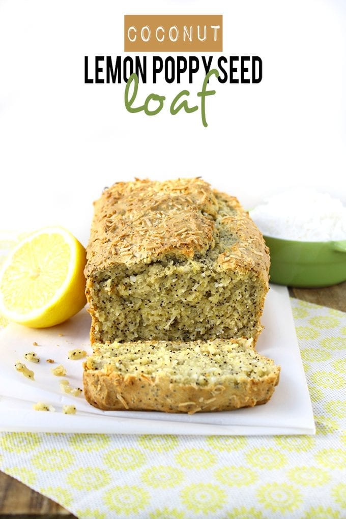 Coconut Lemon Poppyseed Loaf - a gluten-free and healthy loaf recipe that's perfect for springtime!