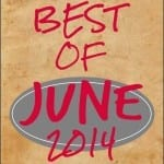 Best of June 2014 + A New Summer Playlist!