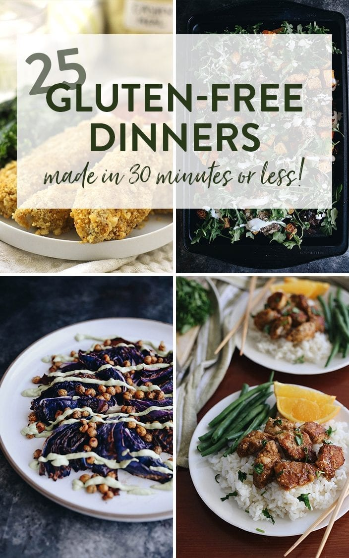Looking for some healthy and quick gluten-free meal options? Look no further than these 25 Gluten-Free Dinner Recipes ready in under 30 minutes. With meat, seafood and veggie options, there's something for everyone! #glutenfree #dinnerrecipes