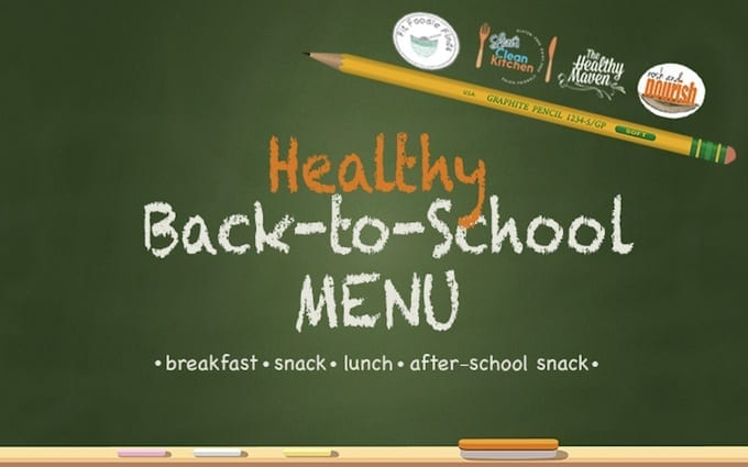 A healthy back-to-school menu to please kids and adults alike! // thehealthymaven.com