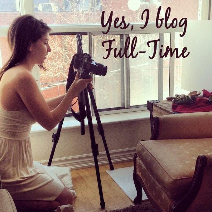 yes I blog full time