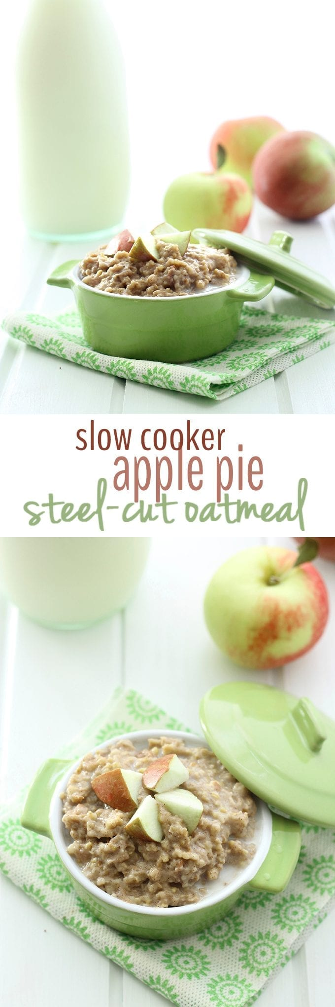 Slow Cooker Apple Pie Steel Cut Oatmeal The Healthy Maven