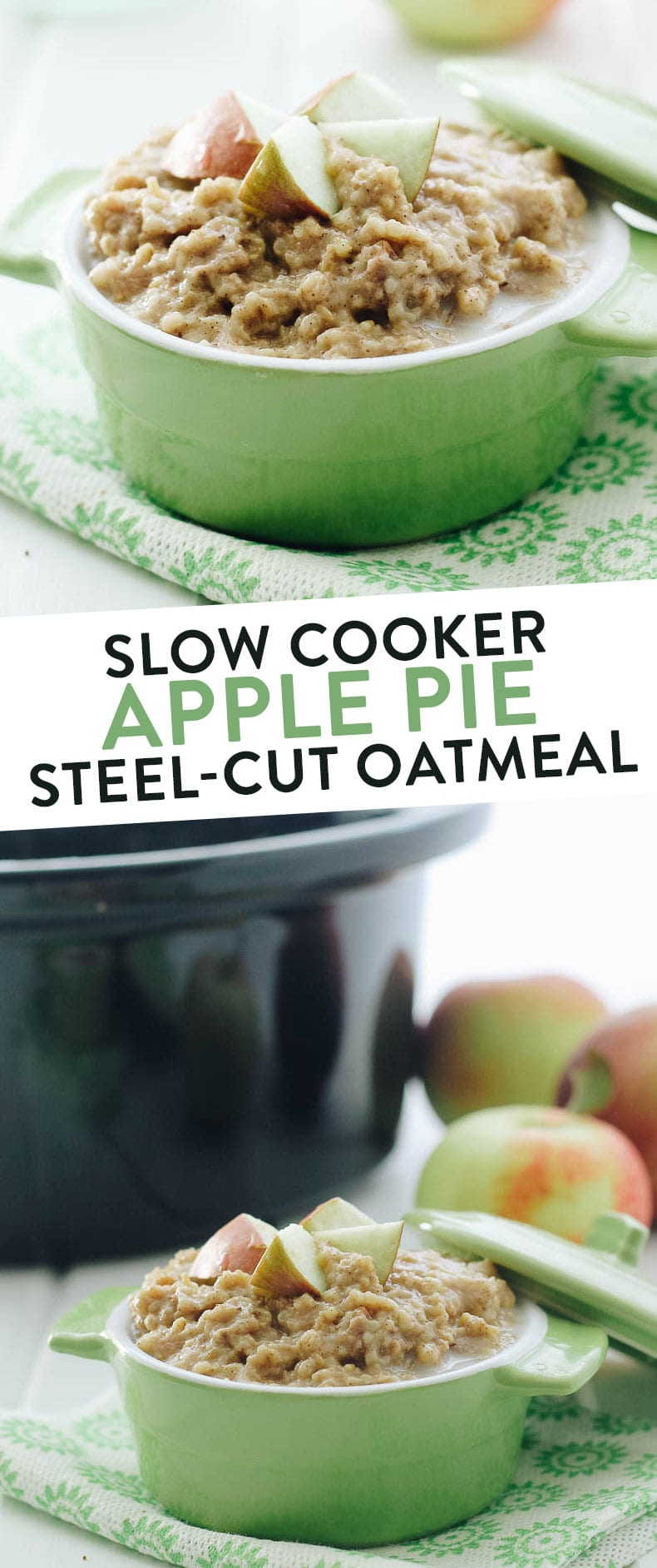 This Slow Cooker Apple Pie Steel-Cut Oatmeal makes the perfect, hands-off healthy breakfast for Fall. Just throw in the Slow Cooker and you have breakfast ready for you when you wake up. #oatmeal #slowcooker #steelcut