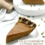 Paleo Pumpkin Pie in a Pumpkin Seed Crust - the most delicious healthy dessert recipe for your Thanksgiving dinner!