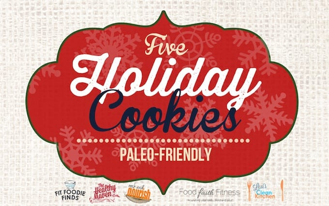FIVE healthy holiday cookie recipes!