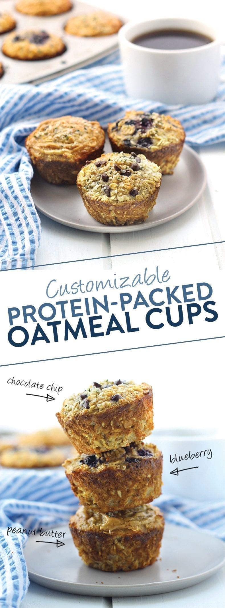 Looking for a protein-packed breakfast you can make your own? These Customizable Protein Oatmeal Cups are healthy, have 11 grams of protein and are a great on-the-go breakfast for everyday #proteinpacked #oatmealcups