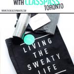 My Experience with ClassPass Toronto