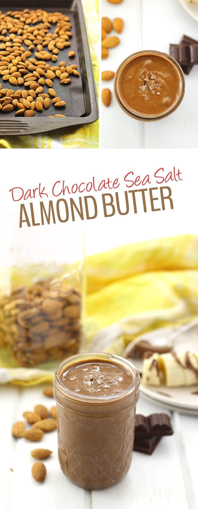 Homemade almond butter is easier than you think! Make this Dark Chocolate Sea Salt Almond Butter recipe in your blender or food processor in under 20 minutes with just 4 ingredients!
