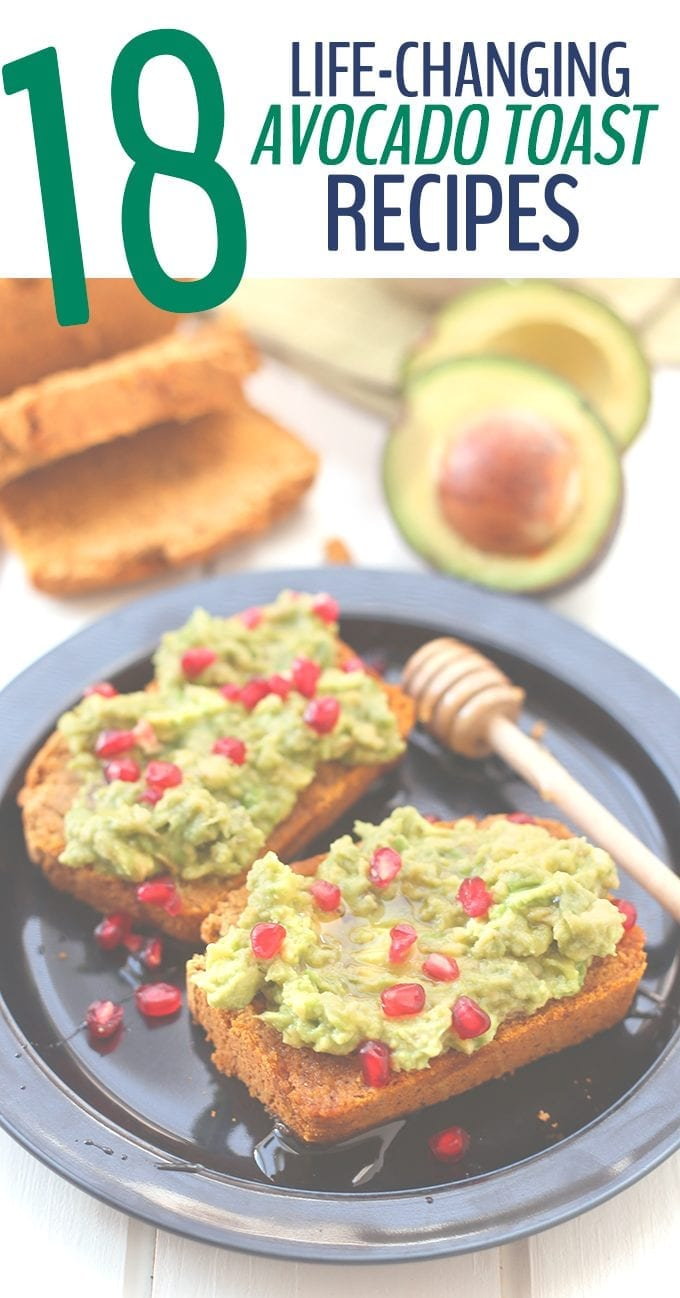 Change up your boring and simple avocado toast with the best avocado toast recipes ever! These 18 life-changing ways to eat avocado toast will improve your avocado toast game overnight.