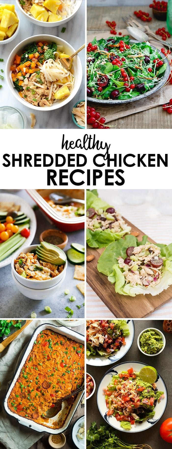 6 healthy shredded chicken recipes for when you have leftover chicken and no idea what to do with it!