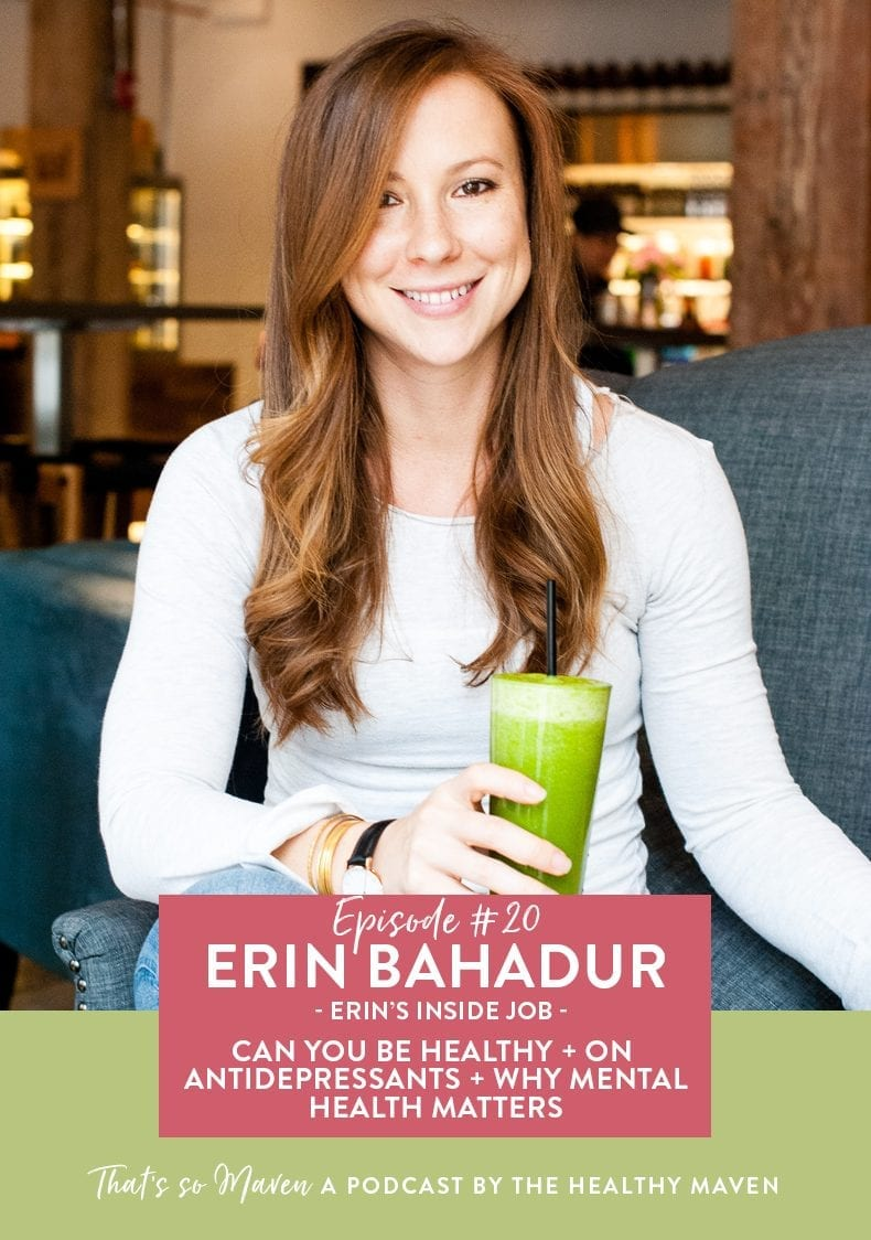 On episode #20 of That's So Maven, we're chatting with Erin Bahadur from Erin's Inside Job about addiction and why we must not ignore our mental health.