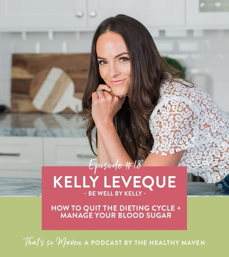 On episode #18 of That's So Maven, we're chatting crystals with Kelly LeVeque from Be Well By Kelly all about her new book and how to improve our relationship with sugar.