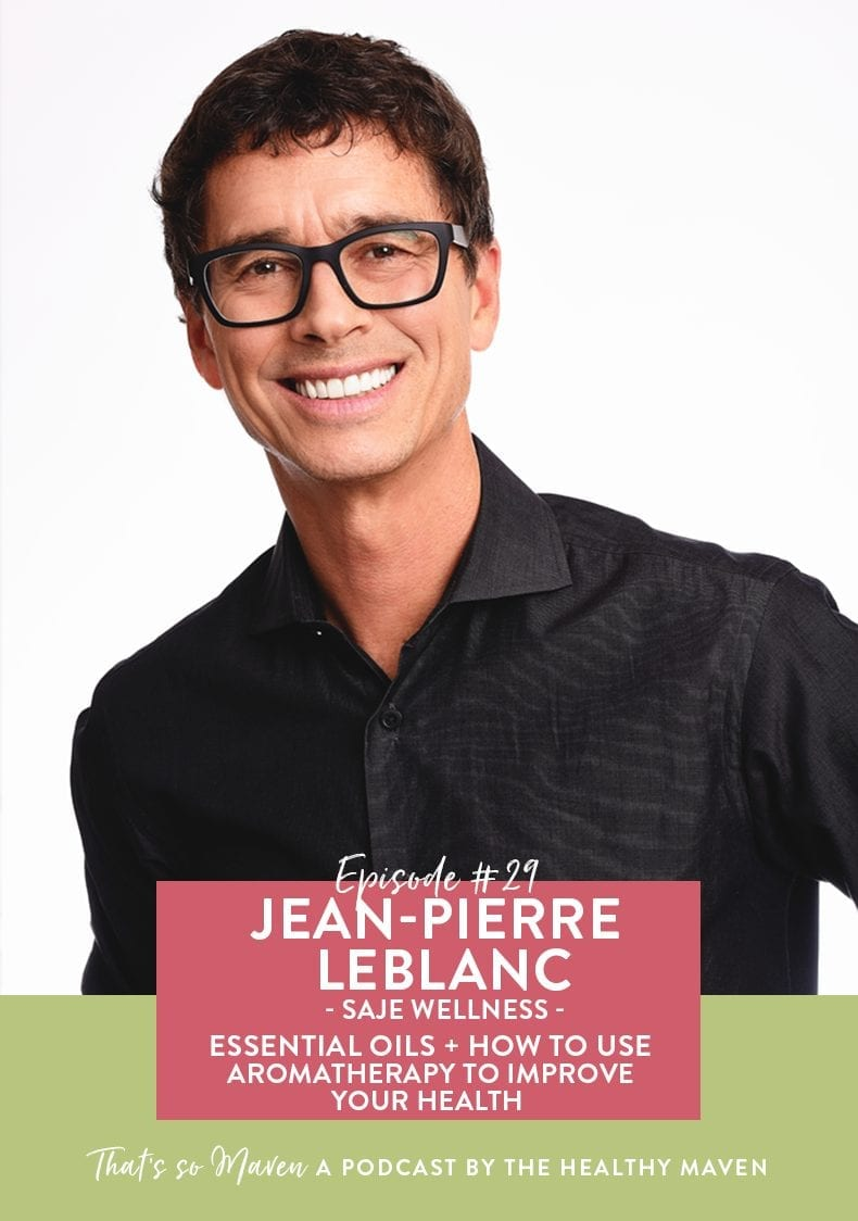 On episode #29 of That's So Maven, we're chatting with Jean-Pierre LeBlanc from Saje Wellness all about essential oils and how to add them to your life.