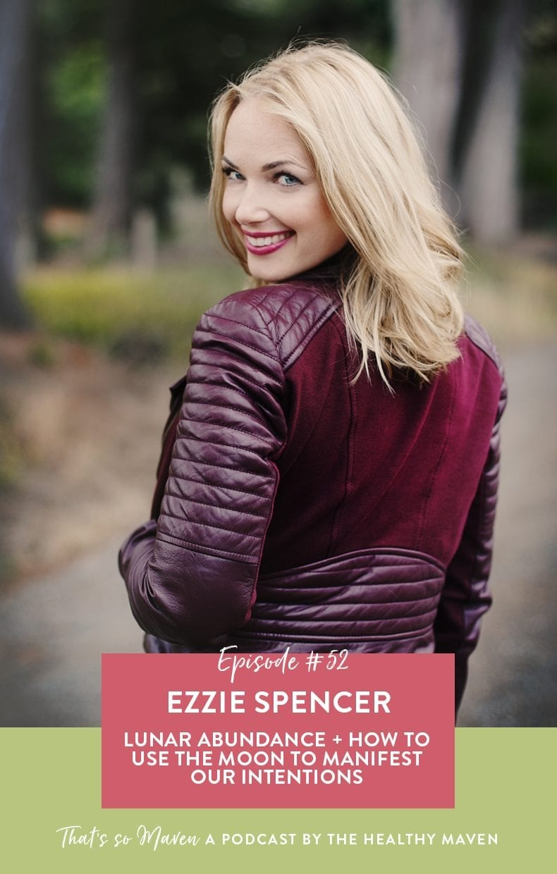 On episode 52 of the That's So Maven podcast we have Ezzie Spencer, the founder of Lunar Abundance whose focus is on helping women use the moon to find abundance and manifestation in their lives.