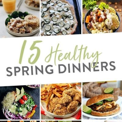 Spring is just around the corner! Make the transition seamless with these 15 healthy spring dinner recipes you and the whole family can enjoy. Recipes from yours truly and some friends you're probably family with!