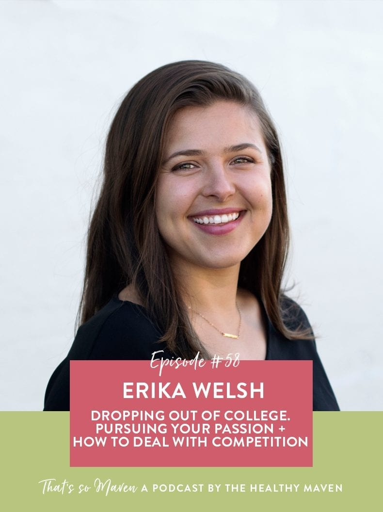 On Episode #58 of That's So Maven Podcast, we're interviewing Erika Welsh, the co-founder of Wild Friends Food on dropping out of college, starting her business and how to stay relevant in a competitive industry.