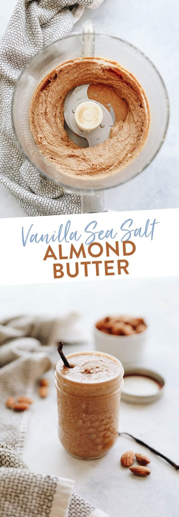 Creamy vanilla sea salt almond butter made with fresh vanilla bean, chunky sea salt and lightly roasted almonds. The perfect spread for your toast, oatmeal or favorite smoothie recipe. Or just eat on its own with a spoon!