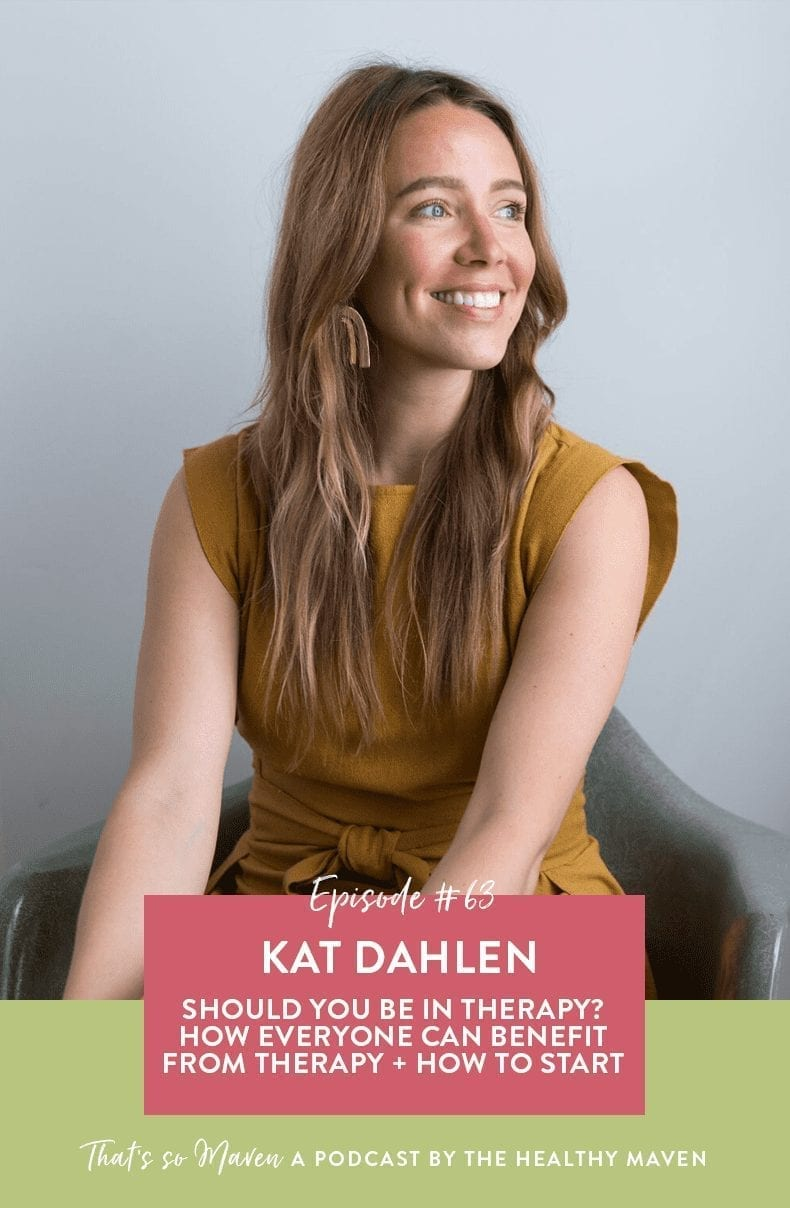 On Episode #63 of That's So Maven Podcast, we're chatting with Kat Dahlen of Therapy with Kat all about the benefits of therapy, different types of available therapy and how to know which one is right for you.