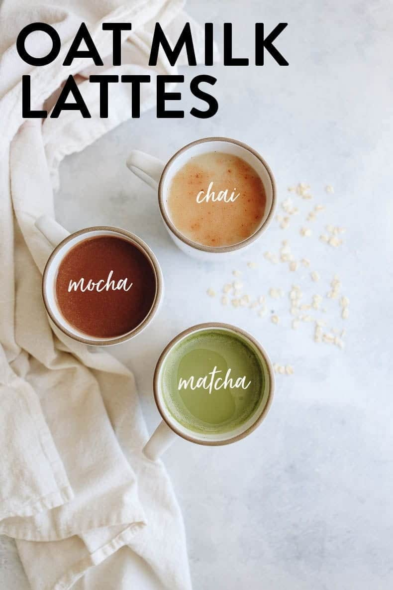 Homemade oat milk lattes in 3 varieties - this post will teach you how to make them