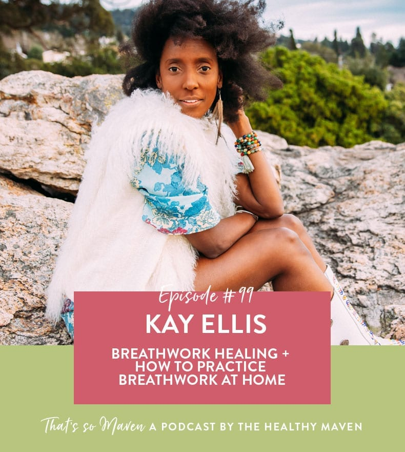On episode #99 of the That's So Maven podcast Davida is chatting with Kay Ellis of Oh Kay Yoga all about breathwork healing and how to use your breath for clearing trauma