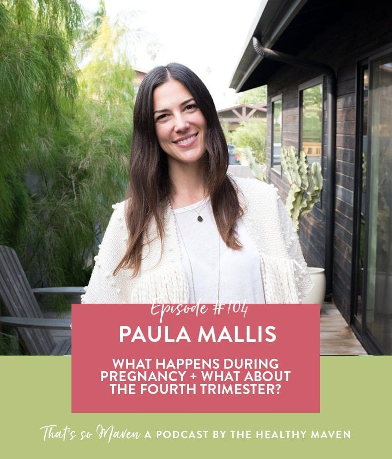 On Episode #104 of the podcast, Davida is chatting with Paula Mallis all about pregnancy and how to prepare for the fourth trimester, placenta deliver + so much more!
