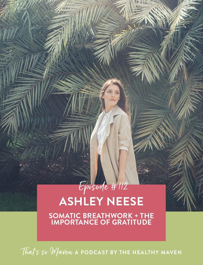 Welcome back to season 5! On episode #112 of the podcast we have the incredible Ashley Neese on the show sharing about somatic breathwork and her journey.