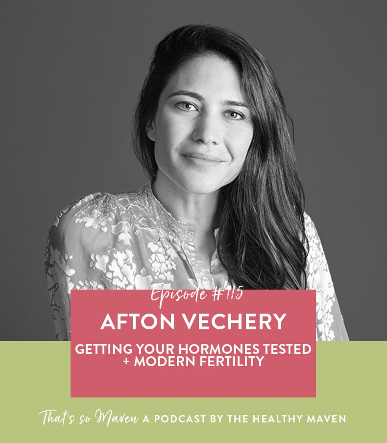 On episode #115 of That's So Maven Davida chats with Afton Vechery from Modern Fertility all about getting your hormones tested and being aware of your fertility.