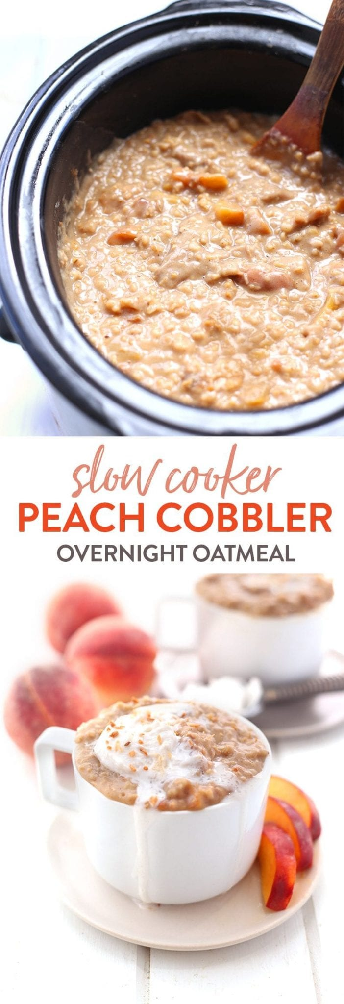 A healthy breakfast recipe that cooks overnight on your slow cooker - you will love this peach cobbler overnight oatmeal for breakfast all through the late summer while peaches are in season!