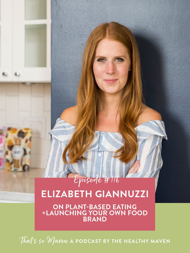 On episode #116 of That's So Maven, Davida is chatting with Elizabeth Giannuzzi from Siren Snacks about plant-based eating and launching a business.