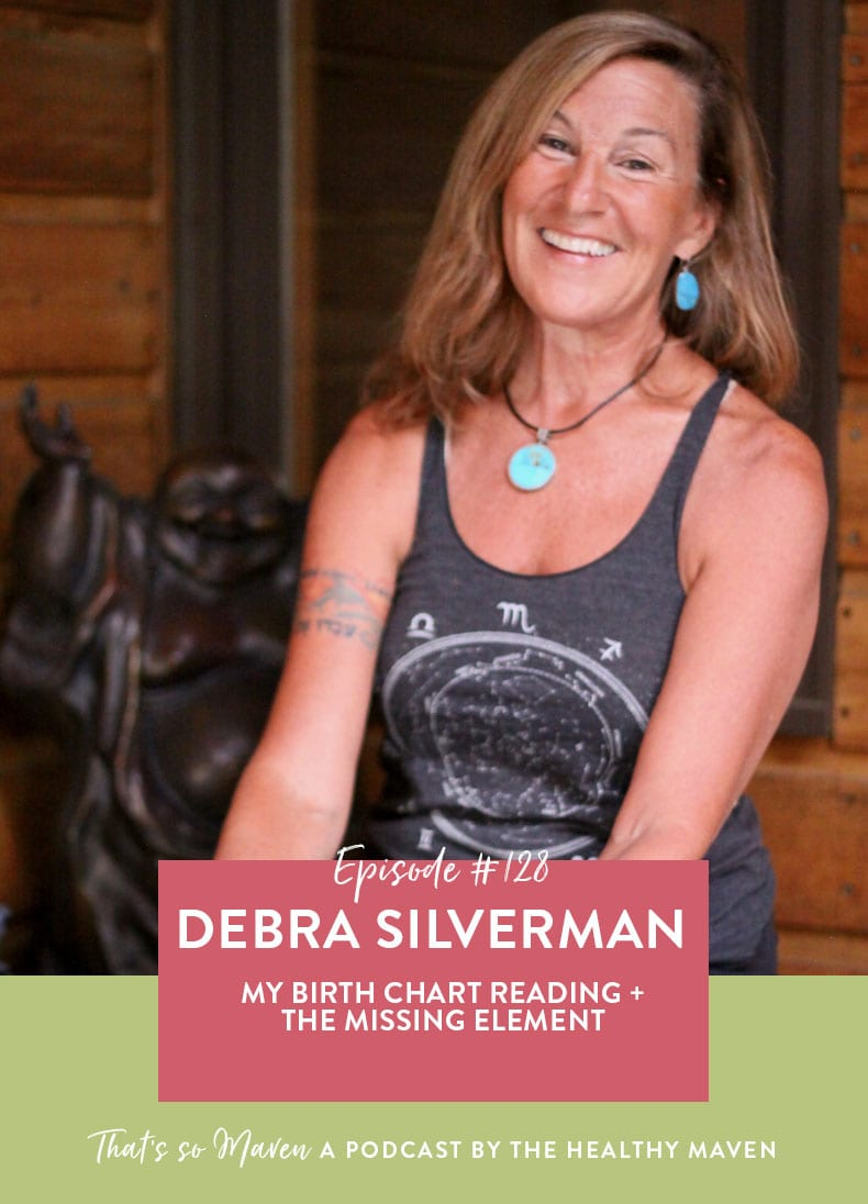 On episode #128 of That's So Maven Davida is chatting with Debra Silverman all about applied astrology and Debra reads my birth chart!